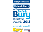 Highly Commended Made in Bury Business Awards 2013