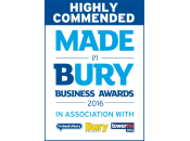 Highly Commended Made in Bury Business Awards 2016