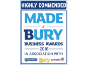 Highly Commended Made in Bury Business Awards 2018