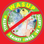 Walsall Against Single Use Plastic