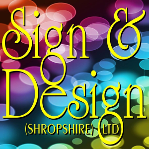 Sign & Design (Shropshire) Ltd