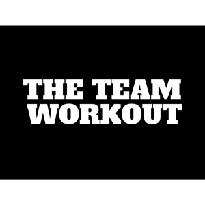 The Team Workout