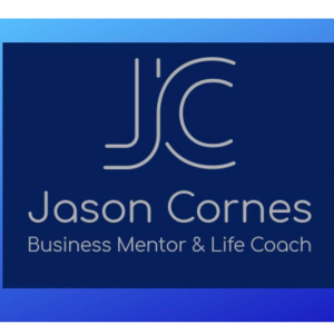 Jason Cornes Business Mentor & Life Coach