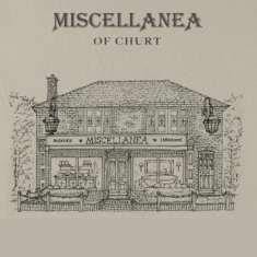Miscellanea of Churt