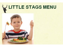 LITTLE STAGS MENU at The Stag.