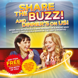 Share the BUZZ! and dinner's on us!