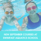 NEW September Swim Courses just £24 at Swimfast Aquatics School