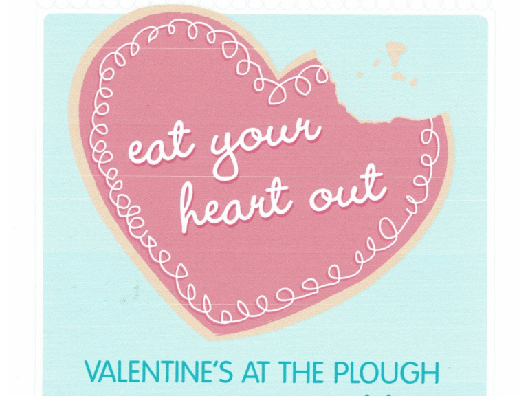 Valentine's menu at The Plough throughout the whole of February!