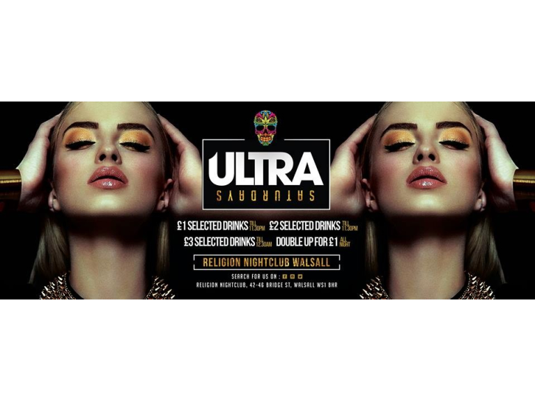 Ultra Saturday Drinks Deals @ Religion Walsall