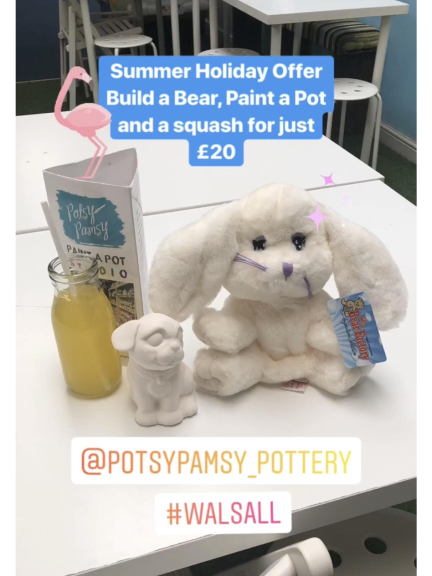 Build a Bear, Paint a Pot and glass of squash for £20!