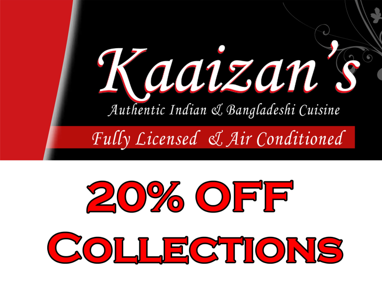 20% off collected Takeaways from Kaaizan's Indian & Bangladeshi Restaurant