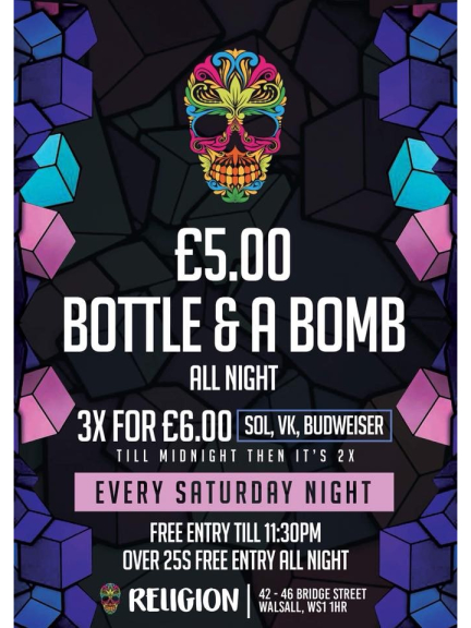 Bottle & a Bomb for just £5 on Saturdays @ Religion Walsall