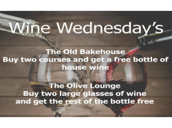 Wine Wednesday's at The Old Bakehouse.