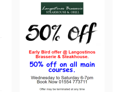 Langostino's Earlybird Offer - 50% off every Main Course @ between 6pm and 7pm  from Wednesdays to Saturdays