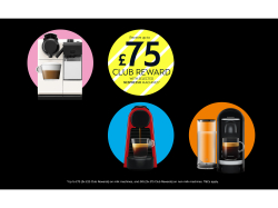 Receive up to £60 Club Reward on Selected Nespresso Machines