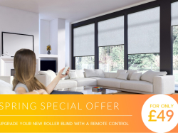 Upgrade your new roller blind for just £49!