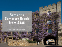 Romantic Somerset Break