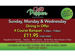 4 Course Banquet for just £11.95 at Chilli Peppers!