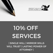 10% off services at Perfect Wills and Estate Plans LLP
