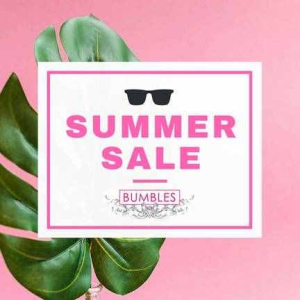 BUMBLES SUMMER SALE – surprise yourself