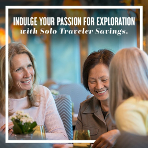 UNIWORLD SOLO TRAVELLER SAVINGS