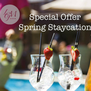 LA GRANDE MARE SPRING STAYCATION