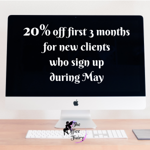 20% OFF FIRST THREE MONTHS FOR NEW CLIENTS OF THE OFFICE FAIRY