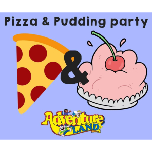 Pizza & Pudding Party just £79.99 at Adventureland!