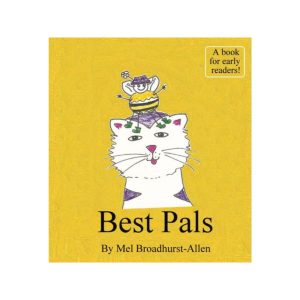 BEST PALS BY MEL BROADHURST-ALLEN