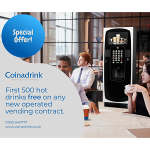 First 500 hot drinks FREE on any new operated vending agreement at Coinadrink Limited