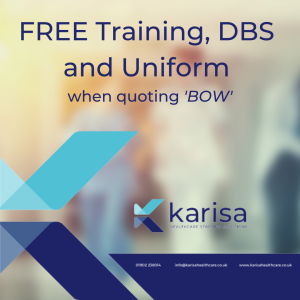 FREE Training, DBS and Uniform when you quote 'BOW' at Karisa Healthcare